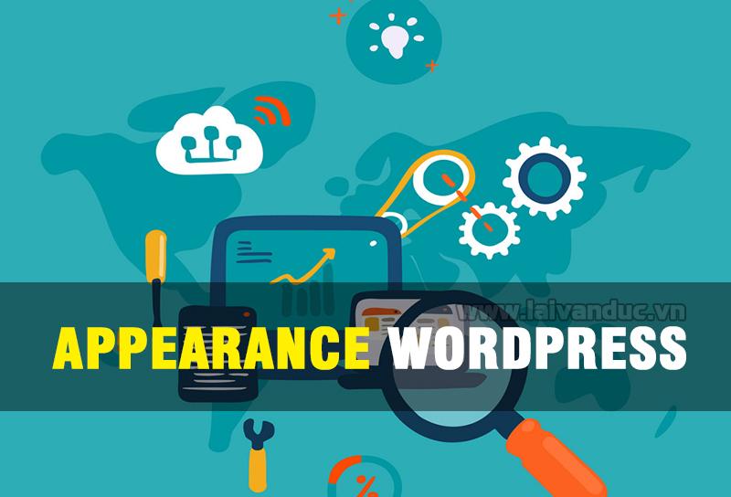 Appearance WordPress có những chức năng gì ?