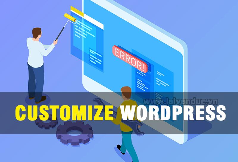 Customize WordPress và những thiết lập mặc định cơ bản