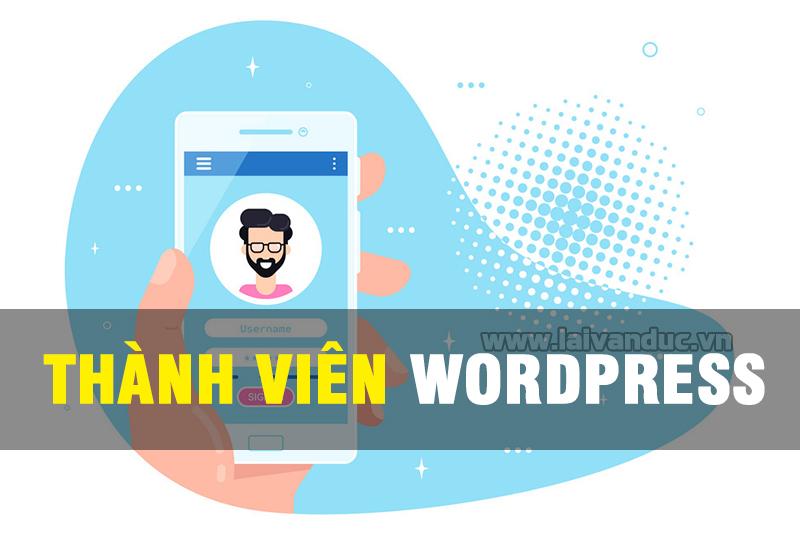 Đăng ký thành viên WordPress từ Admin Dashboard