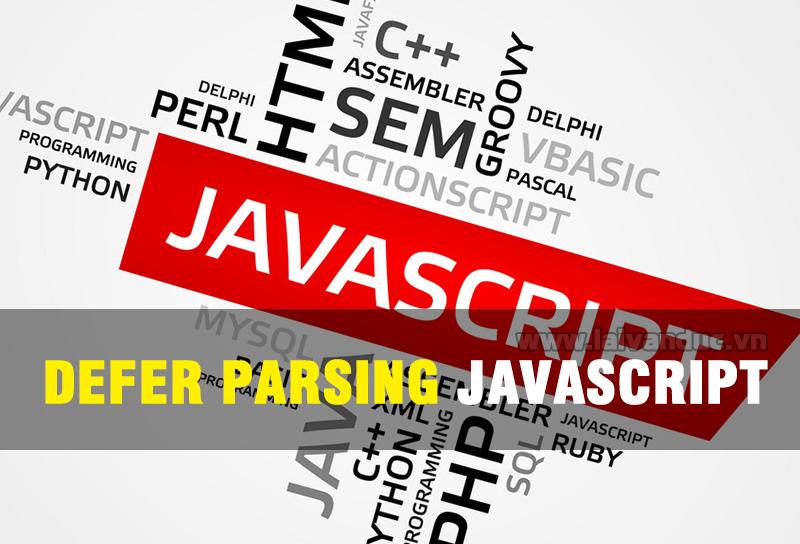 Defer Parsing of JavaScript WordPress tăng tốc website