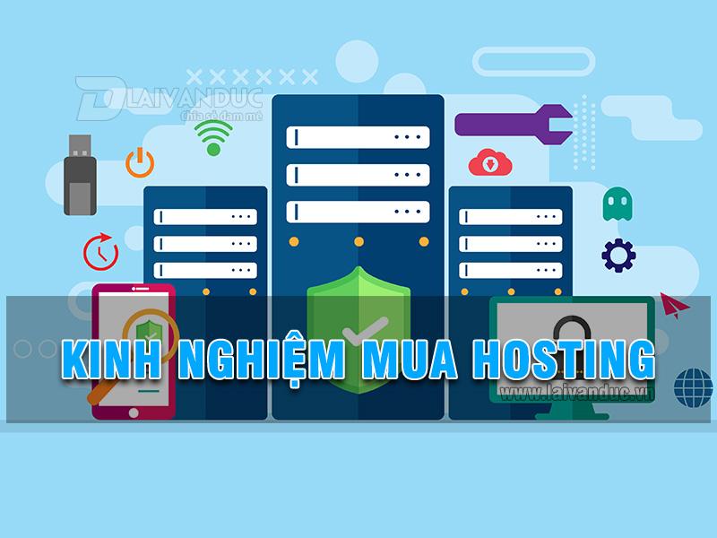 Kinh nghiệm mua hosting dành cho người mới làm Website