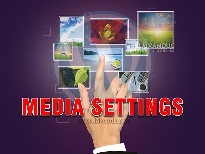 Media Settings | Cài đặt Thư Viện trong WordPress