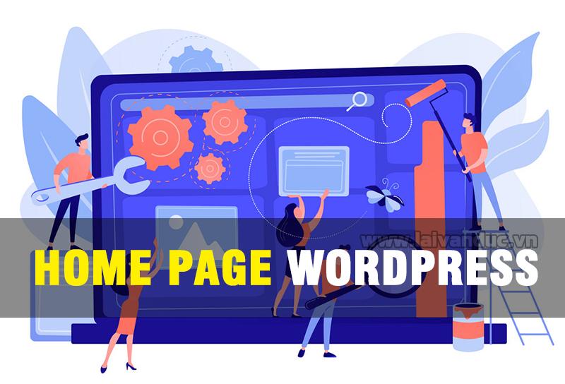 Sử dụng Page làm trang chủ WordPress