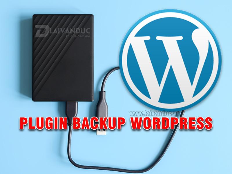 Plugin Backup WordPress tự động tốt nhất hiện nay