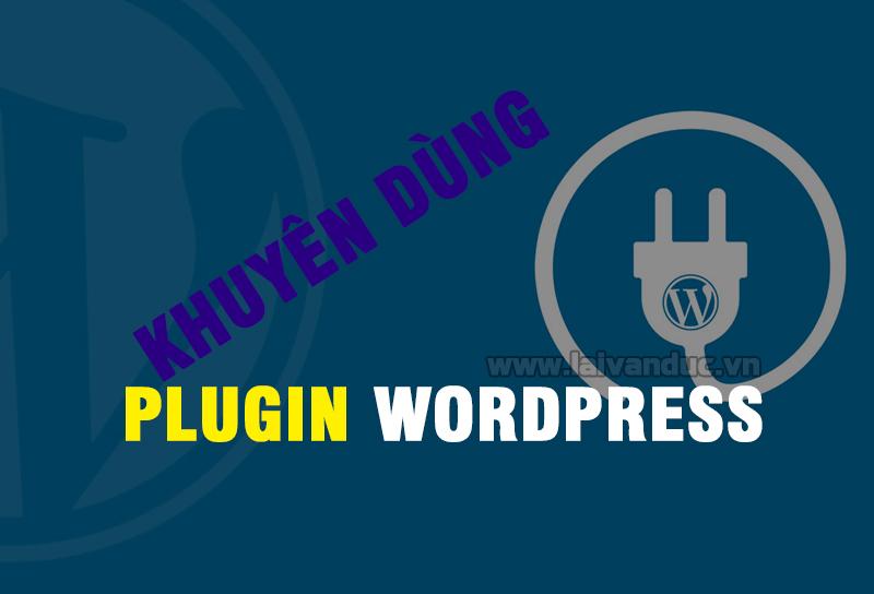 Plugin cần thiết cho WordPress nên sử dụng