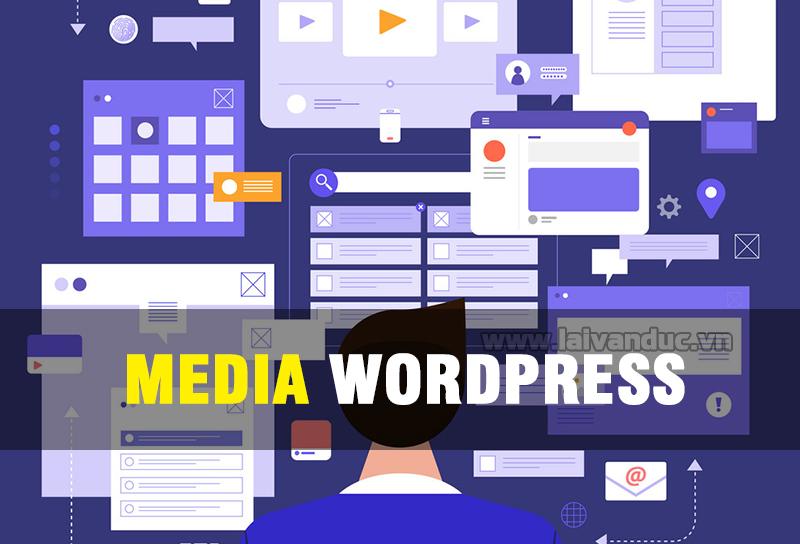 Quản lý Thư Viện đa phương tiện trong WordPress