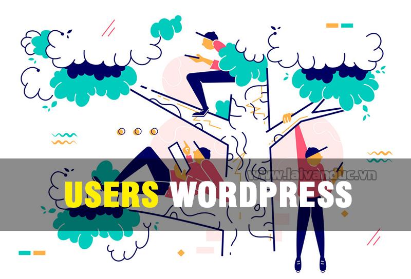 Users WordPress | Quản lý người dùng trong WordPress