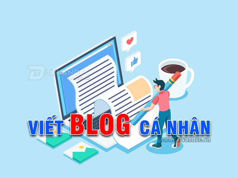 Viết Blog cá nhân có khó không ?